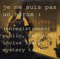 Cover Johnny Hallyday - Je ne suis pas un héros [Bercy 90]